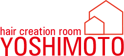 HAIR CREATION ROOM YOSHIMOTO | ヘアー創作室 ヨシモト 金沢市額新保